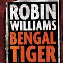 BENGAL TIGER's Robin Williams to appear on Nightline 2/25