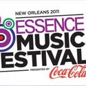 2011 ESSENCE Music Festival Announces Additions to Line-Up 7/1-3