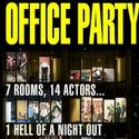 OFFICE PARTY Returns To London, Opens October 13