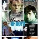 Delux Productions Presents HOUSE OF BOYS July 29