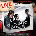 Goo Goo Dolls iTunes Live From Soho EP Available On iTunes