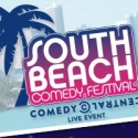 Comedy Central & Live Nation Present South Beach Comedy Festival, 2/2