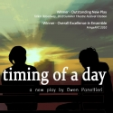 Mind the Art Entertainment Presents THE TIMING OF A DAY, 4/1-17