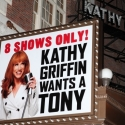 UP ON THE MARQUEE: KATHY GRIFFIN WANTS A TONY!