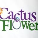 CACTUS FLOWER to Close Off-Broadway April 24