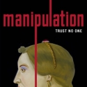 MANIPULATION Begins Previews 5/14; Tickets Now On Sale