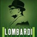 LOMBARDI to Close May 22