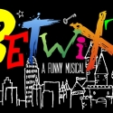 BETWIXT Receives West End Run, From July 26th