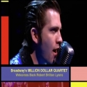 BWW TV: Robert Britton Lyons Brings His Rockabilly Alter-Ego Back to Broadway in MDQ!