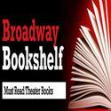 BroadwayWorld Launches 'Broadway Bookshelf'; World's First Database of Theater Books