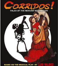 El_Teatro_Campesino_Presents_CORRIDOS_TALES_OF_THE_MEXICAN_REVOLUTION_61881_20010101