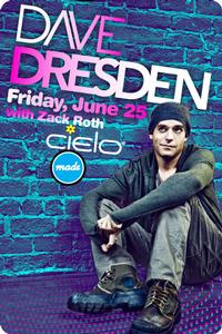 Made Event Presents DAVE DRESDEN At Cielo 6/25
