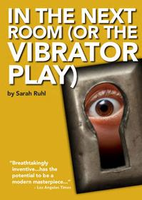Actors Theatre Opens Season With In the Next Room (Or The Vibrator Play) 10/29-11/4