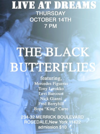 THE_BLACK_BUTTERFLIES_Live_at_Dreams_Tonight_7PM_20010101