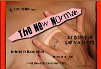 NEW NORMAL Opens at Coyote Rep Theatre Company, 10/16