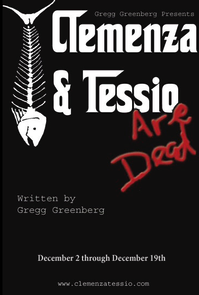 FringeNYC_Hit_CLEMENZA_TESSIO_ARE_DEAD_Returns_For_12_Shows_Only_20010101