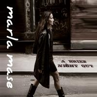 Marla Mase Releases A Brief Night Out On CD