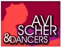 Avi Scher & Dancers Presents Second New York Season 4/23-25