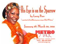 MetroStage_Presents_HIS_EYE_IS_ON_THE_SPARROW_20010101