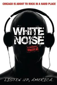 GoldbergProduced_WHITE_NOISE_Heads_to_Chicago_this_Spring_20010101