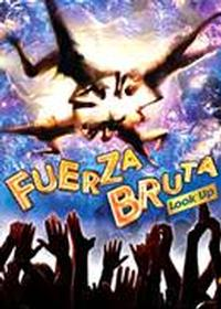 FUERZA BRUTA: LOOK UP Hosts Girls Night Out 1/20, 2/17, 3/17