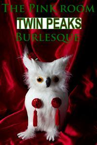 BWW_Review_David_Lynch_Burlesque_Twin_Peaks_Edition_20010101