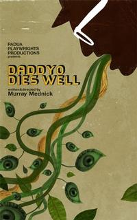 Padua_Playwrights_presents_Murray_Mednicks_5th_Gary_Play_DaddyO_Dies_Well_premieres_at_Electric_Lodge_20010101