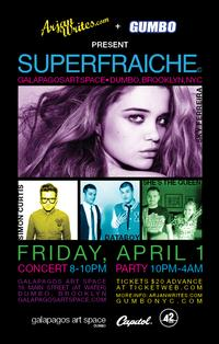 ArjanWrites.com And Gumbo NYC Present SUPERFRAICHE 4/1