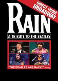 RAIN - A Tribute To The Beatles Returns to the Pantages Theatre 4/12-17