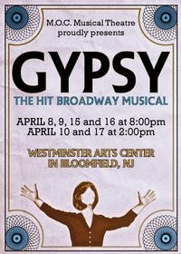 GYPSY! April 8-17 2011- Presented by MOC -Westminster Arts Center of Bloomfield College