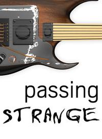 New Rep Announces PASSING STRANGE, Runs 5/1-22