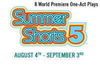 SUMMER SHORTS 5 Sets Line-Up, Includes Premieres By Dinelaris, Durang