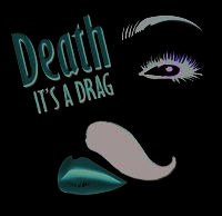 WOB Dinner Theater Announces DEATH: IT'S A DRAG!, Opens 8/16
