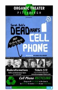 Organic-Theatre-Pittsburgh-Debuts-With-DEAD-MANS-CELL-PHONE-Now-Through-731-20010101
