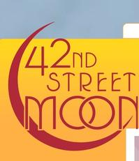 42nd Street Moon Presents WHAT A SWELL PARTY! 9/15