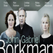 Duncan, Rickman & Shaw Lead Abbey's 'BORKMAN' at BAM, 1/7-2/6