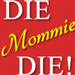 Vertigo Announce UK First With DIE MOMMIE DIE and DON'T ASK DON'T TELL