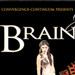 Convergence-Continuum Presents BRAINPEOPLE 10/15-11/13