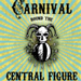 IRT Presents CARNIVAL ROUND THE CENTRAL FIGURE 1/17-30