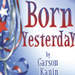 Theatre In The Round Players Present BORN YESTERDAY 11/19-12/12