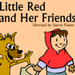 Winnetka Theatre Presents LITTLE RED AND HER FRIENDS 1/15-30