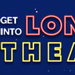 Society of London Theatre Hosts 10th Annual 'Get Into London Theatre,' Jan 4