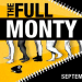 Village Theatre Presents THE FULL MONTY, 9/16