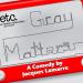 Emerson Collaborative Theater Presents GRAY MATTERS, 9/9