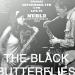 NuBlu Presents The Black Butterflies, 9/7