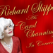 "RICHARD SKIPPER AS ""CAROL CHANNING"" IN CONCERT Begins Off-Broadway"