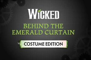 STAGE TUBE: Behind The Emerald Curtain- Costume Edition