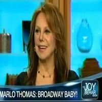 STAGE TUBE: RELATIVELY SPEAKING's Marlo Thomas Visits JOY BEHAR SHOW