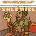Shlemiel the First Plays Jack H. Skirball Center