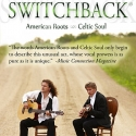 Switchback to Perform at Theatre at the Center, 3/14